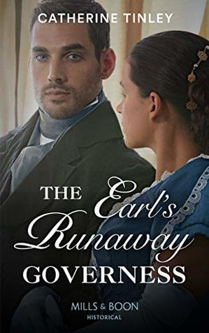 The Earl's Runaway Governess by Catherine Tinley