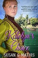 Katelyn's Choice (Thousand Islands Gilded Age #1)