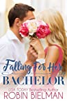 Falling for Her Bachelor (The Palotays of Montana #1; Bachelor Auction Returns #2)