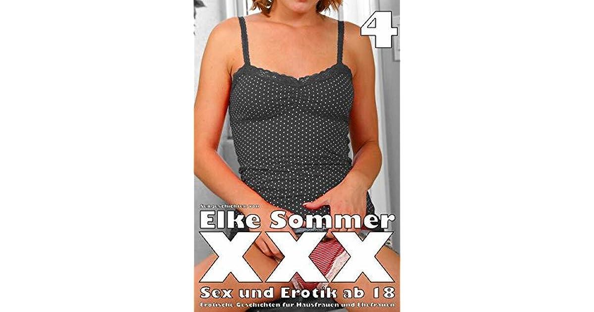 XXX - Sexgeschichten von Elke Sommer: Sex und Erotik ab 18