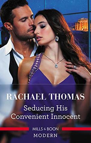 Seducing His Convenient Innocent by Rachael Thomas