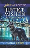 Justice Mission (True Blue K-9 Unit #1)
