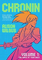 Chronin, Vol. 1: The Knife at Your Back