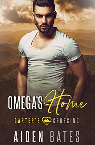 Omega's Home (Carter's Crossing, #5)