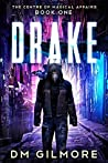 Drake (The Centre of Magical Affairs #1)