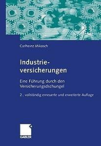 Industrieversicherungen: Eine Führung durch den Versicherungsdschungel