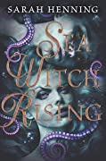 Sea Witch Rising (Sea Witch, #2)
