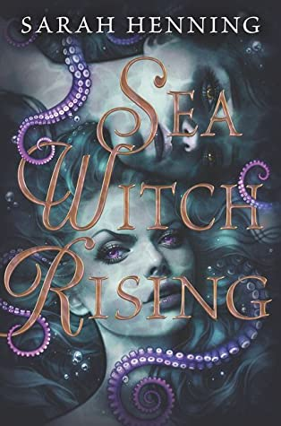 Sea Witch Rising (Sea Witch #2)
