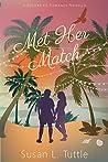 Met Her Match (Resort to Romance)