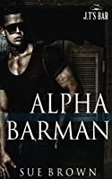 Alpha Barman (J.T's Bar #1)