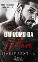 Un uomo da buttare (The Heretic Doms Club)