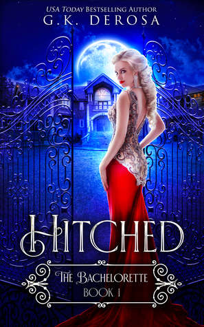 Hitched by G.K. DeRosa