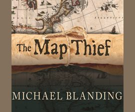 The-Map-Thief-The-Gripping-Story-of-an-Esteemed-Rare-Map-Dealer-Who-Made-Millions-Stealing-Priceless-Maps