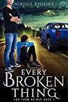 Every Broken Thing (Far from Ruined #1)