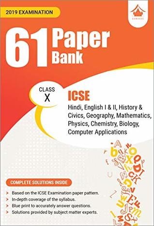 61 Paper Bank : ICSE Class 10 for 2019 Examination by