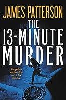 The 13-Minute Murder: A Thriller (Bookshots)