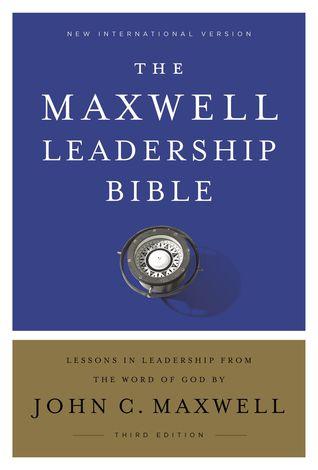 NIV, Maxwell Leadership Bible, 3rd Edition, Hardcover, Comfor... by John C. Maxwell