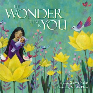 The Wonder That Is You by Glenys Nellist