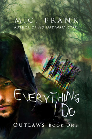 Everything I Do (Outlaws, #1)