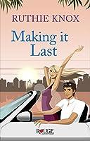 Making it Last (Camelot, #4)