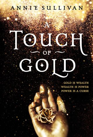 A Touch of Gold (A Touch of Gold, #1) by Annie Sullivan