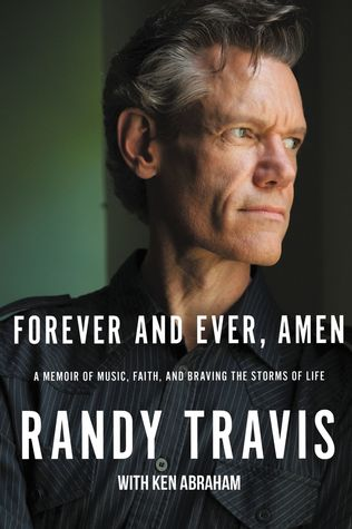 Forever and Ever, Amen: A Memoir of Music, Faith, and Braving the Storms of Life