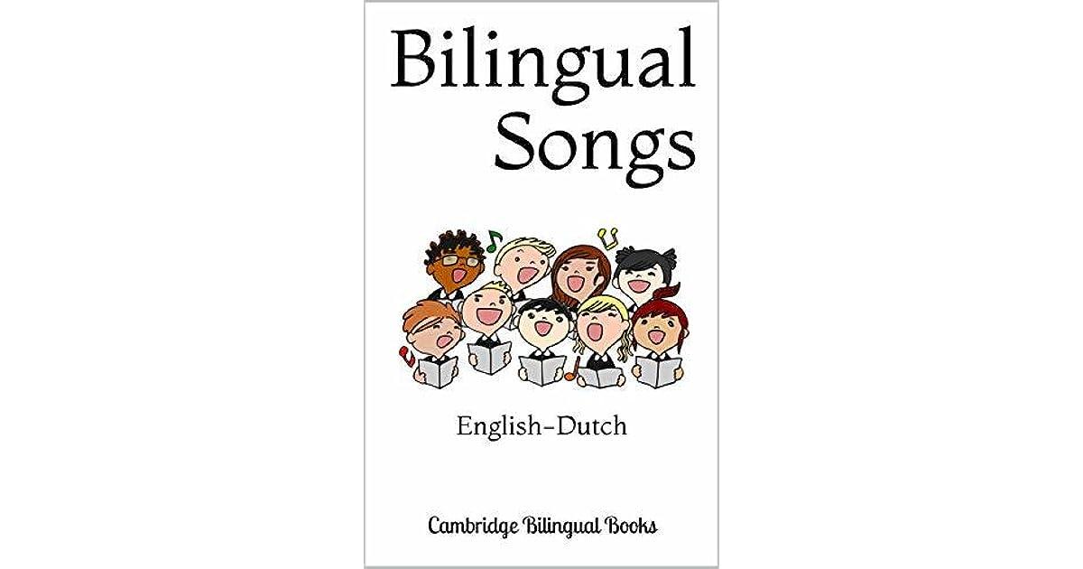 Bilingual Songs: English-Dutch by Cambridge Bilingual