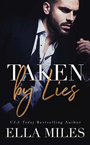 Taken by Lies (Truth or Lies #1)