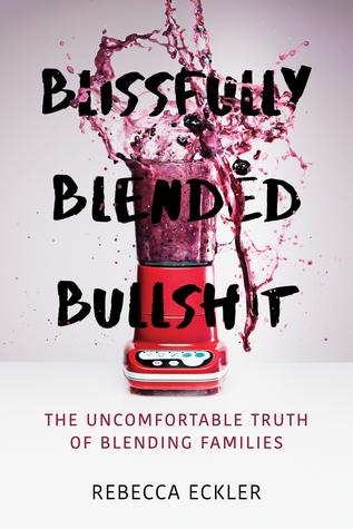 Blissfully Blended Bullshit by Rebecca Eckler