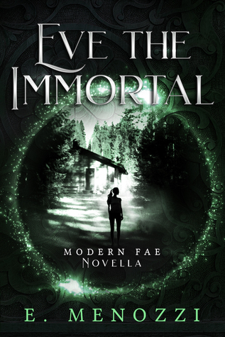 Eve the Immortal (Modern Fae #1.5)