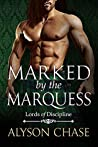 Marked by the Marquess by Alyson Chase