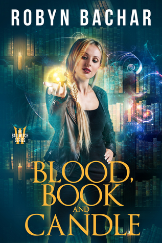 Blood, Book and Candle (Bad Witch, #6)