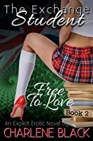 Free To Love (The Exchange Student #2)