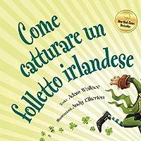 Come catturare un folletto irlandese