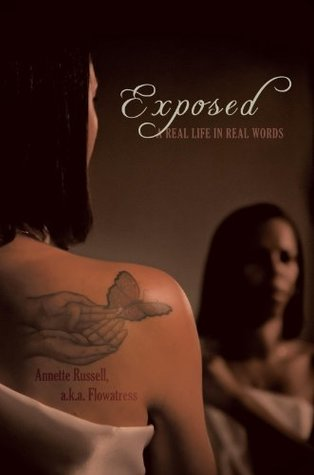 Exposed: A Real Life in Real Words Annette Russell