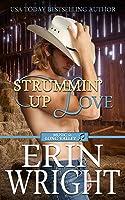 Strummin' Up Love: A Long Valley Musician Romance Novel – Book 1