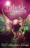 Galactic Dreams: A Cosmic Fairy Tale Collection: Volume 2
