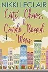 Cats, Chaos, and Condo Board Wars
