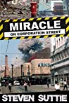 Miracle on Corporation Street: 15/06/96 The day that changed Manchester forever (DCI Miller #8)