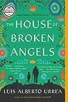 The House of Broken Angels by Luis Alberto Urrea