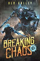 Breaking Chaos (The Chasing Graves Trilogy #3)