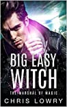 Big Easy Witch: The Marshal of Magic