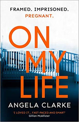 On My Life by Angela Clarke