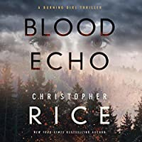 Blood Echo (Burning Girl, #2)