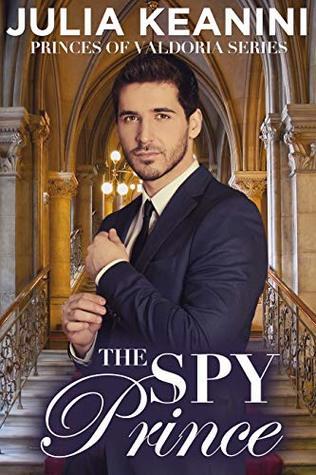 The Spy Prince (Princes of Valdoria Book 4)
