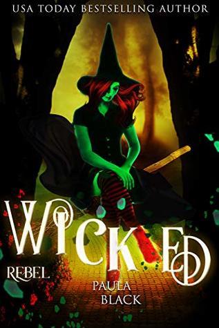 Wicked Rebel (Wicked Origins #3)