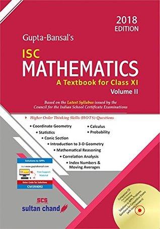 Gupta-Bansal's ISC Mathematics: Class XI - Vol  2: A