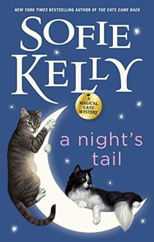 A Night's Tail (Magical Cats Mystery #11)