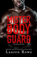 Mister Bodyguard (The Morgan Brothers #4)
