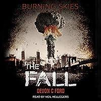 The Fall: Burning Skies Series, Book #1